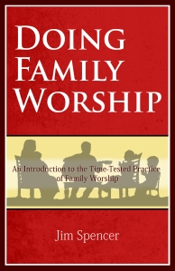 Doing Family Worship Booklet Cover USE THIS ONE(1)